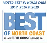 Voted Best in Home Care of North Coast 2017, 2018, 2019